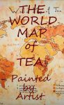 The World Map of Tea - Painted by Artist